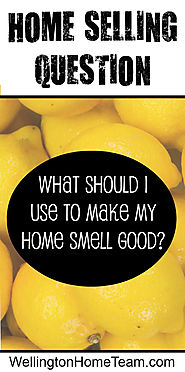 Home Selling Question: What should I use to make my Home Smell Good?