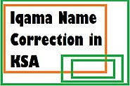 How to correct or change your name on muqeem iqama card ksa