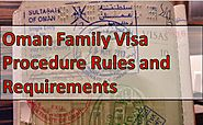 Oman Family Visa Procedure Rules and Requirements