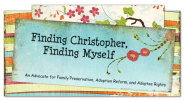 Finding Christopher, Finding Myself: Adoptee Rights Demonstration