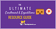 The Ultimate Google Cardboard and Expeditions Resource Guide | Shake Up Learning