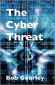 The Cyber Threat Paperback – September 23, 2014