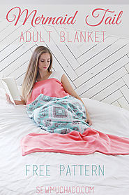 Adult Mermaid Tail Blanket Free Pattern - Sew Much Ado