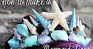 How to Make a Stunning Mermaid Tiara