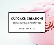 rose cupcake wrappers - The Party Girl