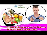 Ayurvedic Supplements For Diabetes To Lower Blood Sugar Levels