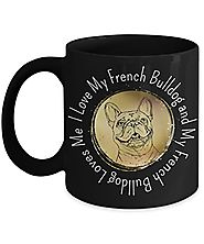 French Bulldog Coffee Mugs Make Great Gifts!