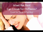 Best Eye Cream For Puffiness Is Powered By Peptides
