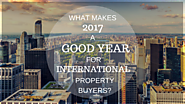 What Makes 2017 a Good Year for International Property Buyers?
