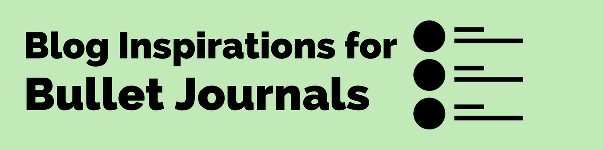 Headline for Blog Inspirations For Bullet Journals & Visual Note Taking