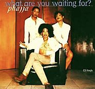 "99. ""What Are You Waiting For?"" - Phajja"