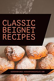 Classic Beignet Recipes - French Quarter Delight at Home - Kitchen Things