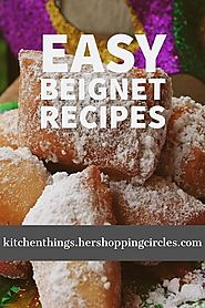 Easy Beignet Recipes for Your Next Mardi Gras Party
