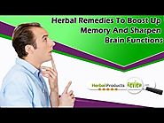 Herbal Remedies To Boost Up Memory And Sharpen Brain Functions
