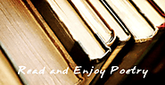 Famous Poets and Poems - Read and Enjoy Poetry