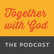 The Together with God Podcast by Together with God