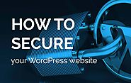 How to secure your WordPress web site? - Geek Crunch Reviews