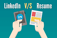 LinkedIn Profile vs. Resume- 8 Differences You Should Keep in Mind