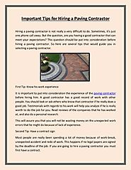 Tips to Hiring a Paving Contractor