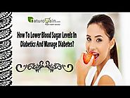 How To Lower Blood Sugar Levels In Diabetics And Manage Diabetes?