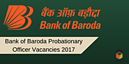 Vacancies In Bank of Baroda – Apply for 400 Probationary Officer In BOB 2017