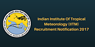 IITM Pune Recruitment Notification 2017 | Indian Institute of Tropical Meteorology