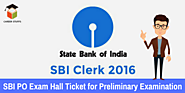 SBI PO Admit Card 2017 | Download Exam Hall Tickets for Probationary Officer @ sbi.co.in