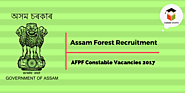 Assam Forest Protection Force (AFPF) 132 Constable Vacancies 2017