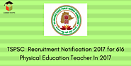 TSPSC Recruitment Notification 2017 for 616 Physical Education Teacher In 2017