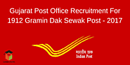 Gujarat Post Office Recruitment For 1912 Gramin Dak Sewak Post – 2017