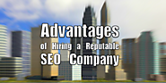 Advantages Of Hiring A Reputable SEO Company