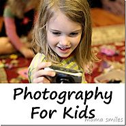 Photography for Kids: Benefits of letting your kid use your camera!