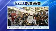 Terry Sacka: The Purple Revolution Against We The People