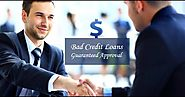 Bad Credit Loans Can Be Availed On Guaranteed Approval