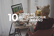 10 Ways to Build Your Personal Brand (and why you should)