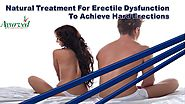 Natural Treatment For Erectile Dysfunction To Achieve Hard Erections