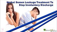Herbal Semen Leakage Treatment To Stop Involuntary Discharge