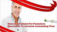 Natural Treatment For Premature Ejaculation To Increase Love Making Time