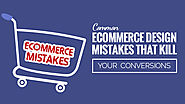 Common Ecommerce Web Design Mistakes that Kills your Sales