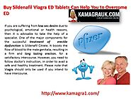 Buy Sildenafil Viagra ED Tablets Can Help You to Overcome ED