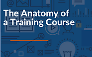 The Anatomy of a Training Course