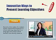 7 Ways to Present Learning Objectives Creatively