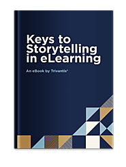 Keys to Storytelling in eLearning eBook - Trivantis