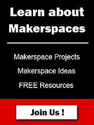 Makerspace Ideas, Projects & Resources For Maker Spaces / MakerED