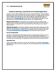 See A Guide to Selecting a Load Cell for Your Intended Applications