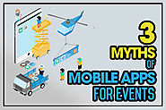 3 Myths of Mobile Apps for Events