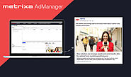 AdManager Tutorial: How to Create Campaigns, Ad Sets & Ads with Metrixa AdManager