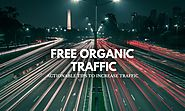How to Get Free Organic Traffic (20 Actionable Tips) - Red Dot Geek