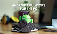 15 Android Emulators for PC (That are FREE) - Red Dot Geek