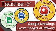 Google Drawings - Tutorial 03 - Create badges for your students